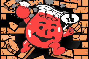 Oh no, koolaid man!